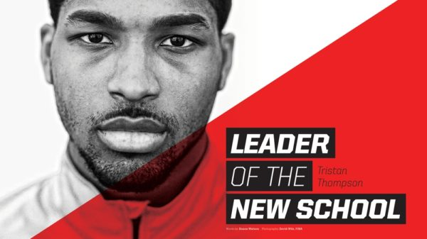 Tristan Thompson: Leader Of The New School