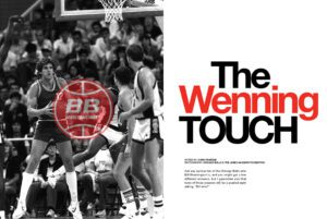 Bill Wennington The Wenning Touch Basketballbuzz Magazine 2006