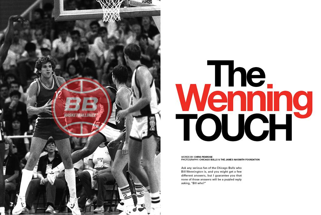 Bill Wennington The Wenning Touch Basketballbuzz Magazine 2006