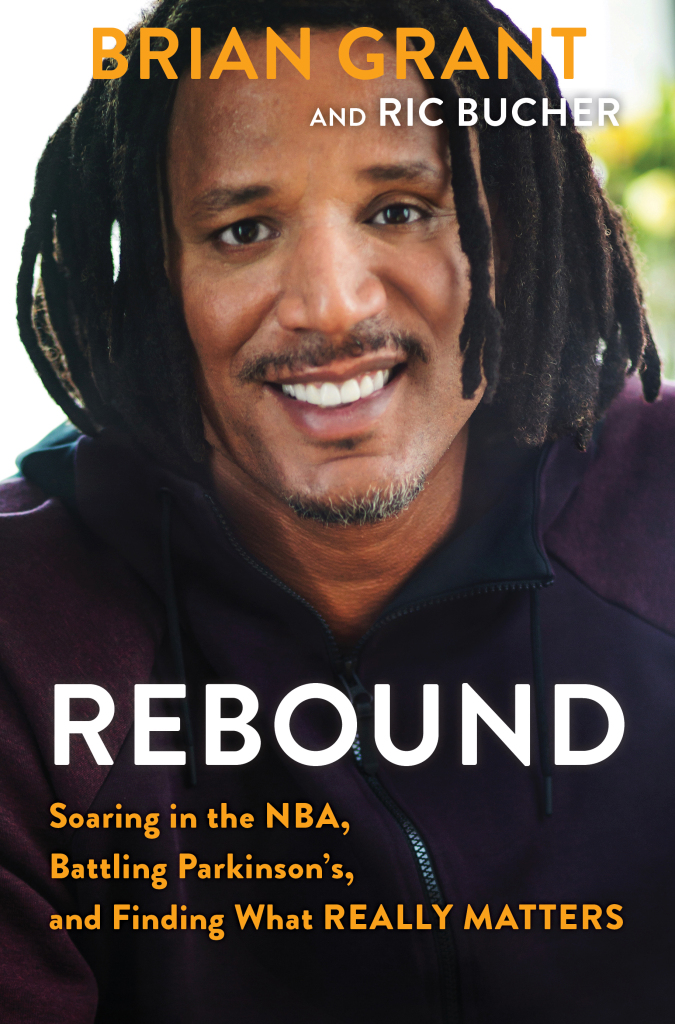 Brian Grant Rebound Soaring In The Nba Battling Parkinsons And Finding What Really Matters