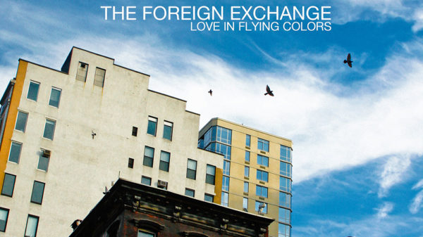 Foreign Exchange Love In Flying Colors Music Basketballbuzz