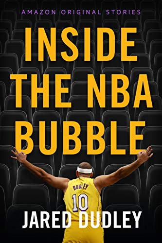 Jared Dudley Inside The Nba Bubble