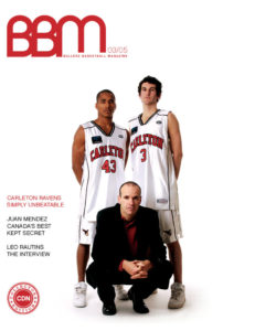 BBM - Ballerz Basketball Magazine - Carleton Ravens - Issue #1 - Collectors Edition (April 2005)